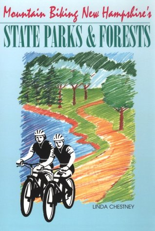9780963707734: Mountain Biking New Hampshire's State Parks and Forests