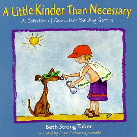 A Little Kinder Than Necessary : A: Taber, Beth Strong