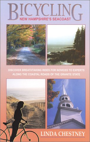 9780963707789: Bicycling New Hampshire's Seacoast