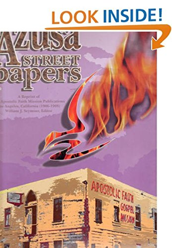 9780963709073: The Azusa Street Papers