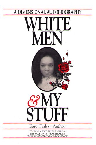 White Men and My Stuff: Karol Finley