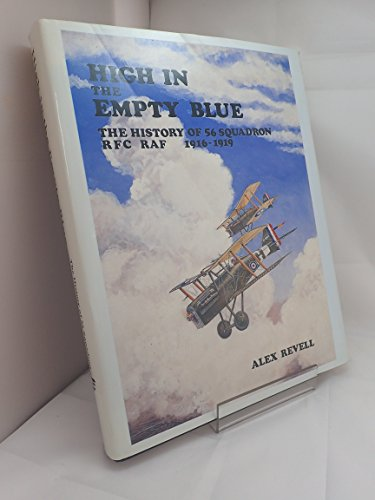 High In The Empty Blue: The History: Revell, Alex