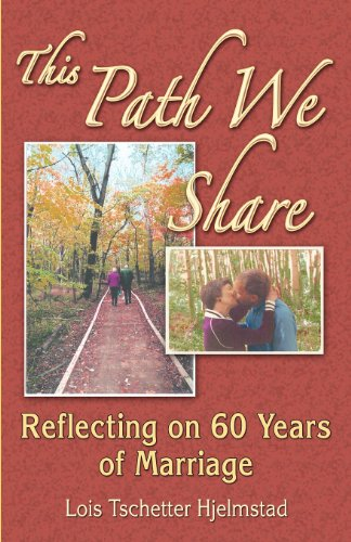 9780963713964: This Path We Share: Reflecting on 60 Years of Marriage