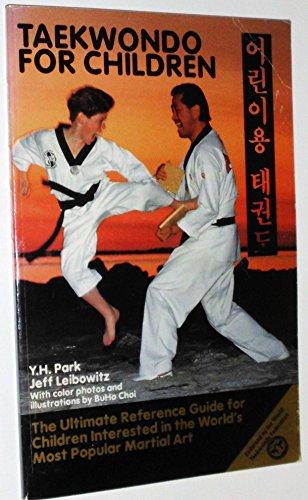 Taek Won Do for Children : The: Jeff Leibowitz; Y.