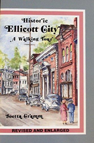 9780963716118: Historic Ellicott City: A Walking Tour