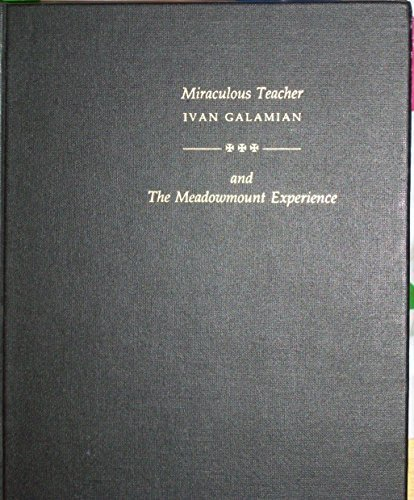 9780963717009: Miraculous Teacher: Ivan Galamian & the Meadowmount Experience