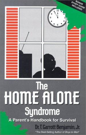 9780963717122: The Home Alone Syndrome: A Parent's Handbook for Survival