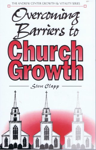 9780963720634: Overcoming Barriers to Church Growth