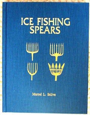 9780963720900: Ice fishing spears