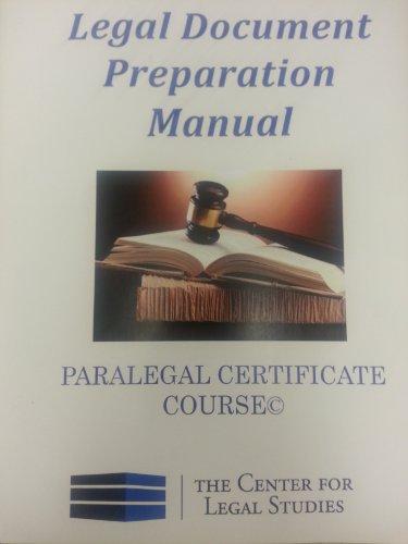 Legal Document Preparation Manual For the Paralegal: Kulsar, Jolie