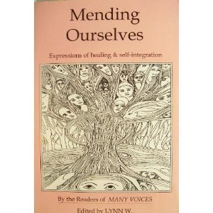 9780963727701: Mending Ourselves: Expressions of Healing and Self-Integration