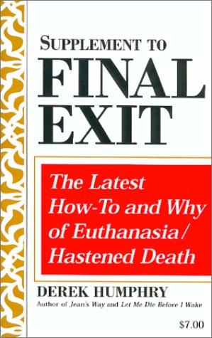 Supplement to Final Exit: Humphry, Derek