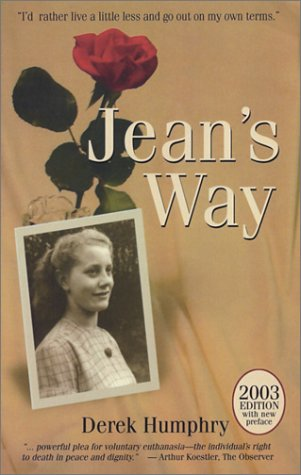 9780963728074: Jean's Way: I'd Rather Live A Little Less And Go Out On My Own Terms