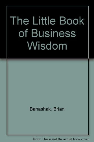 9780963731166: The Little Book of Business Wisdom