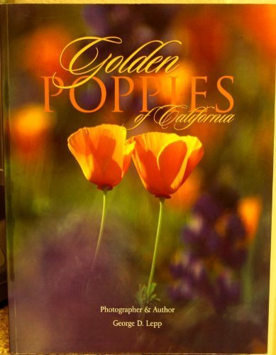 9780963731326: Golden Poppies of California: Incelebration of Our State Flower