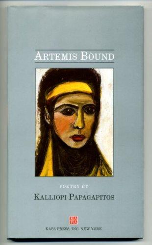 Artemis Bound: Papagapitos, Kalliopi