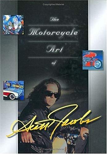 The Motorcycle Art of Scott Jacobs: Jacobs, Scott