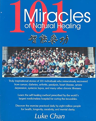9780963734143: 101 Miracles of Natural Healing