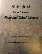 Chi-Lel Qigong: Body and Mind Method- Based: Hou Hee Chan