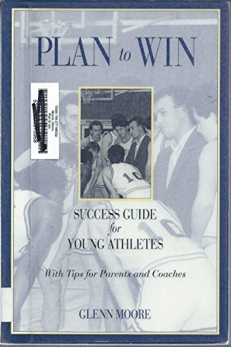 Plan to Win: Success Guide for Young
