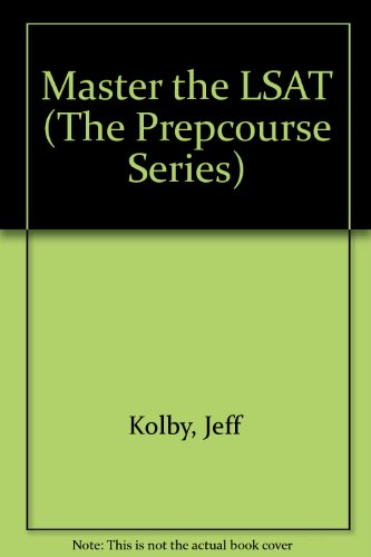 9780963737106: Lsat: Complete Preparation and Training for the Lsat (The Prepcourse Series)