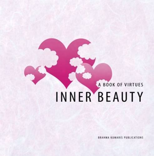 Inner Beauty: A Book of Virtues: Church, Anthea