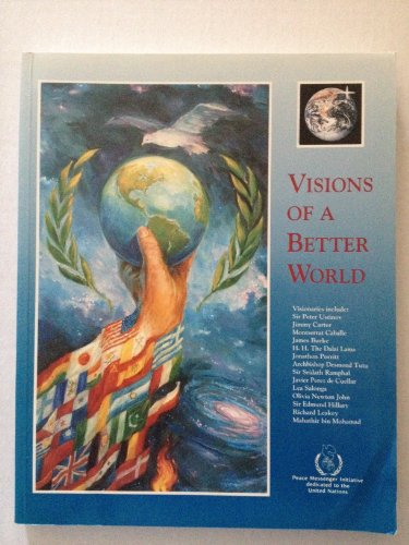 9780963739681: Visions of a Better World