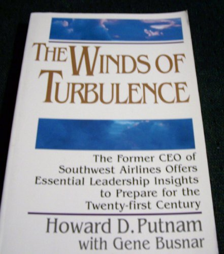 9780963739803: The Winds of Turbulence: A CEO's Reflections on Surviving and Thriving on the Cutting Edge of Corporate Crisis