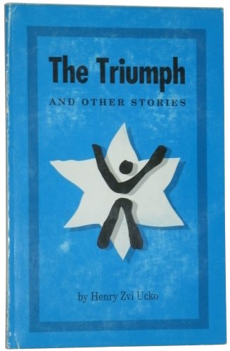 9780963739902: The Triumph and Other Stories