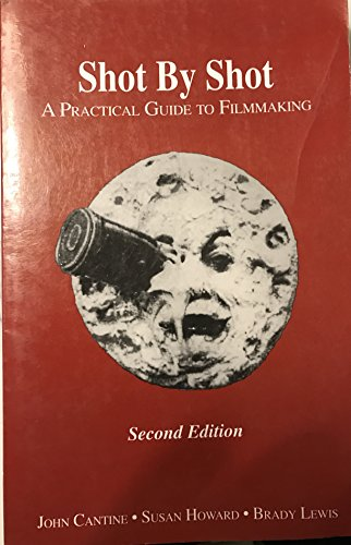 9780963743312: Shot by Shot: A Practical Guide to Filmmaking