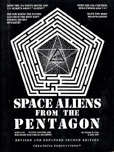 9780963746719: Space Aliens from the Pentagon: Flying Saucers are Man-made Electrical Machines