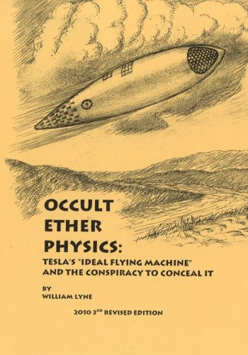 9780963746740: Occult Ether Physics:: Tesla's