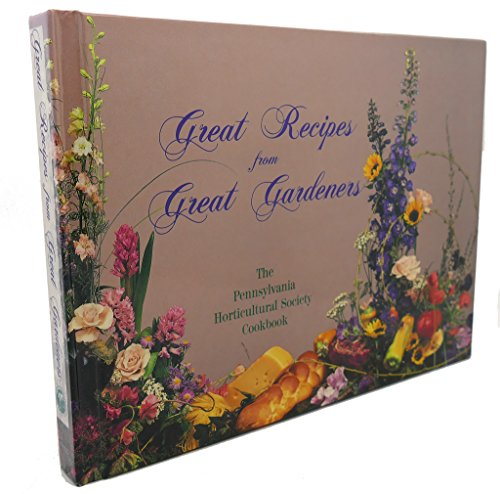 9780963749406: Great Recipes From Great Gardeners