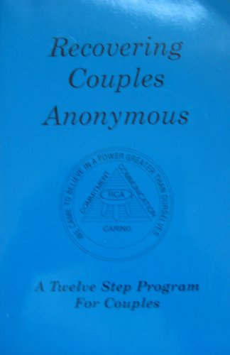 9780963749529: Recovering Couples Anonymous (Recovering Couples Anonymous
