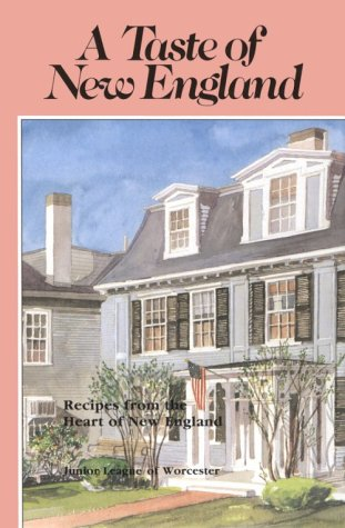 A Taste of New England: Junior League of Worcester
