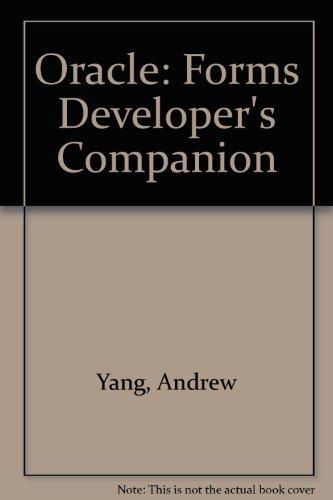 9780963752659: Oracle: Forms Developer's Companion