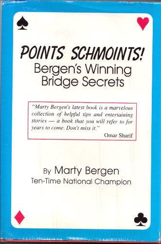 9780963753328: Points Schmoints!: Bergen's Winning Bridge Secrets