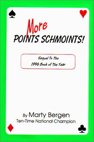 9780963753359: More POINTS SCHMOINTS!