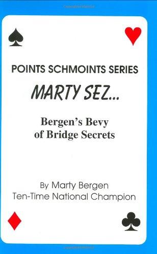 Marty Sez (Points schmoints series): Bergen, Marty