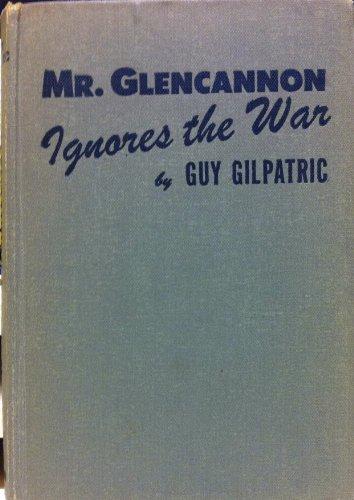 Mr. Glencannon Ignores the War; Glencannon menagerie ; Glencannon & Co. ; Holy Glencannon ; The...