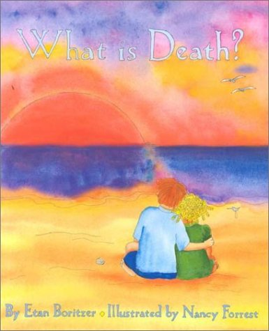 9780963759740: What Is Death? (What Is? Life Concepts Series)
