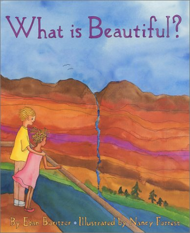 9780963759764: What Is Beautiful? (What Is?, 4)