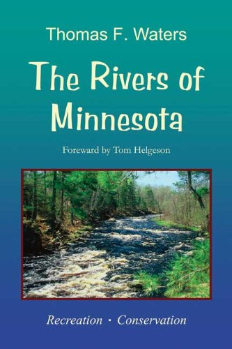 The Rivers of Minnesota: Recreation. Conservation.