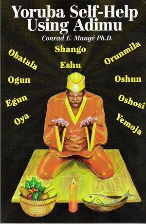 Yoruba Self-Help Using Adimu (Volume 1): Conrad E. Mauge