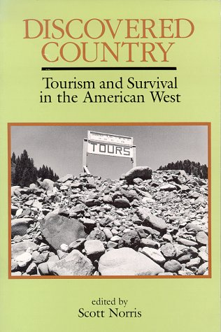 9780963762306: Discovered Country: Tourism and Survival in the American West