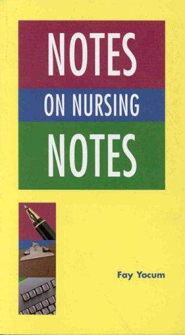 9780963764959: Notes on Nursing Notes