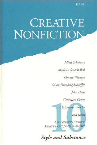 Style and Substance (Creative Nonfiction, No. 10) (0963765698) by Gutkind, Lee