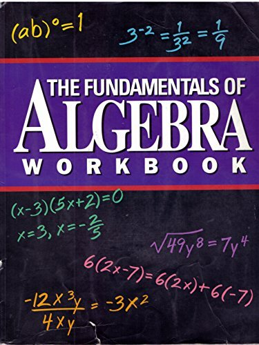9780963765833: The Fundamentals of Algebra Workbook