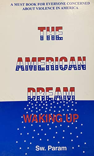 9780963765901: The American dream: Waking up