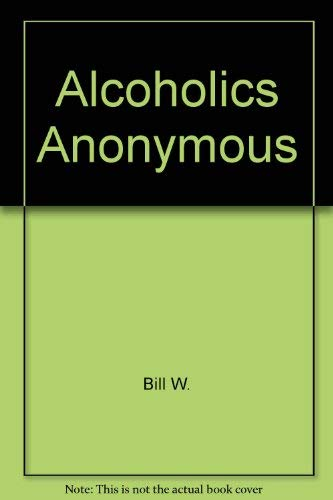 9780963766601: Alcoholics Anonymous